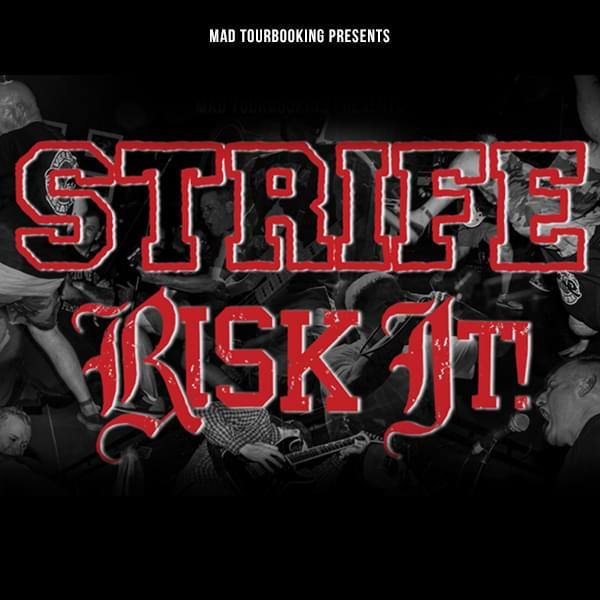 Tickets kaufen für Strife & Risk it! 2019 am 07.10.2019