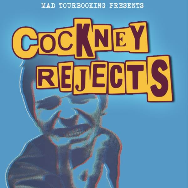 Tickets kaufen für COCKNEY REJECTS am 01.11.2019
